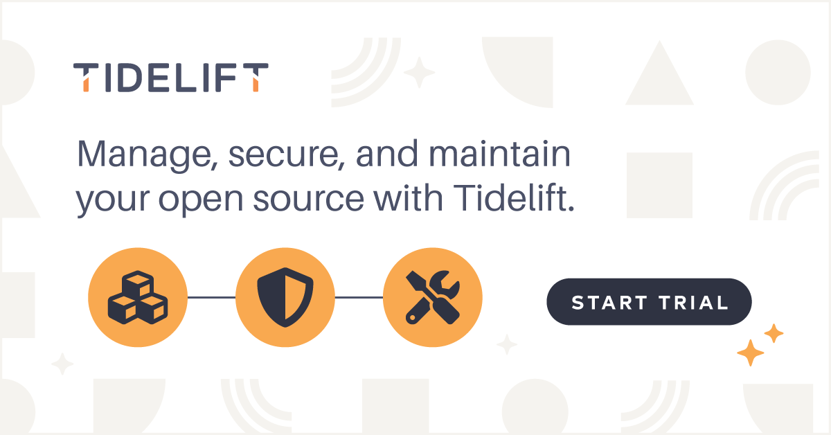 Manage, secure, and maintain your open source with Tidelift