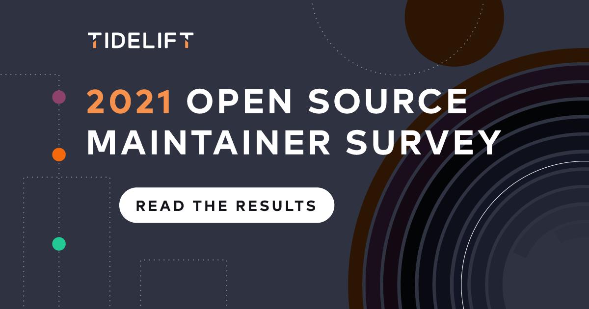 2021 Open Source Maintainer Survey